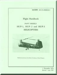 Piasecki HUP-1, 2, 3  Helicopter Flight Handbook  Manual - AN 01-25OHCA-1 , 1953