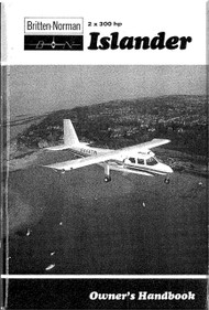 Britten-Norman Islander 2 x 300 Aircraft Owner's Handbook Manual