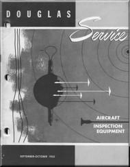 Douglas  Aircraft Service Digest  - Aircraft Inspection Equipment  -  Sepember - October - 1955