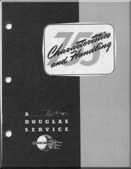 Douglas  Aircraft Service Digest  -  75S Characterisics and Handling