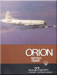 Lockheed Orion  Aircraft Service Digest  - 27 -  April -  1973