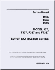 Cessna  337  T337, F337 and FT337 Super Skymaster  Series  Aircraft Maintenance  Manual  , 1965 thru 1973