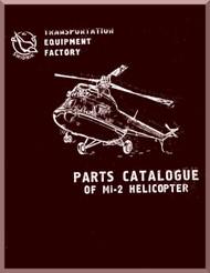 "Mil Mi-2 "" Hoplite "" Helicopter Illustrated Parts Catalog Manual   , 1981 ( English Language )"