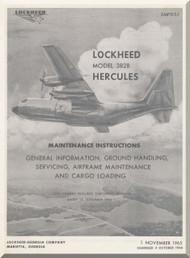 Lockheed L-382 B Operating  Manual, General Information , Ground Handling, Servicing, Airframe Maintenance and Cargo Loading  SMP 515-1 , 1965