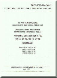 Grumman OV-1 A , B  C, D  DS and GS Maintenance Repair Parts and Special tool List Operator's  Manual ,  TM 55-1510-204-34P-2 , 1972