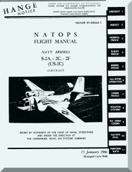 Grumman S-2A, -2C, -2F (US-2C) Flight  Manual , NAVAIR  01-85SAA-1 , 1966