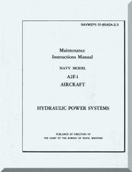 Grumman A2F-1  ,  Maintenance Instructions Hydraulic - Manual NAWEPS 01-85ADA-2-3
