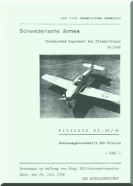 Pilatus P-3  Aircraft  Operating Flight  Manual -  ( German  Language ) - Flugzeug P3--03/05 Bedienungvorscrift fur piloten