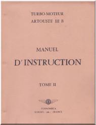 Turbomeca Artouste III Aircraft  Engine Instruction Manual ( French Language )