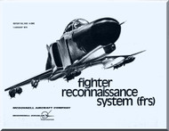 Mc Donnell Douglas  Aircraft  Phantom II Manual - Reports No. MDC A-2082  -