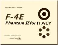 Mc Donnell Douglas  F4E Aircraft  Phantom II Manual - Reports MDC  No. AO 325 -