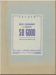SNCASO SO  6000 Triton Aircraft Technical Brochure  Manual     (French language )