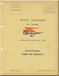 """Dassault M.D. 450 Ouragan Aircraft Maintenance Manual  - """" Notice Technique  """"  ( French Language ) -"""