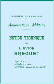 Breguet Type 14 A2 Aircraft Technical  Manual ( French Language )