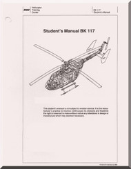 MBB /Kawasaki BK 117 Helicopter  Student Manual , ( English a Language )