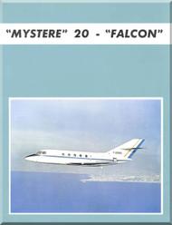 "Dassault  Falcon "" Mystere "" 20  Aircraft Aircraft Technical Brochure  Manual , ( English Language )"