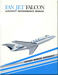 Dassault  Falcon Fan Jet   Aircraft Aircraft Performance  Manual , ( English Language )