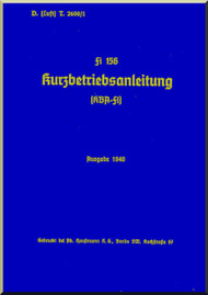 Fieseler Fi 156  Aircraft  Short Operating  Manual ,    (German Language ) -  Kurzbetriebsanleitung