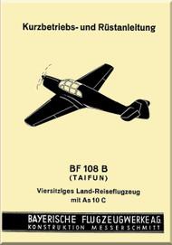 Messerschmitt Bf-108 B  Aircraft  Kurz-Betriebs- und Rüstanleitung, Operating Instruction Manual ,  (German Language ) - , 1938