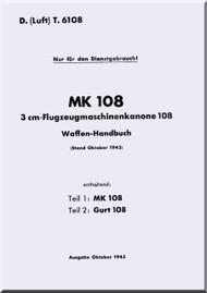 Messerschmitt Bf 108 B and D  LDvT 6108    Waffen-Handbuch ,  Weapon Handbook  Manual ,  (German Language ) - , 1943