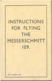 Messerschmitt Bf-109   Aircraft  Flying Instructions  Manual ,    (English Language )