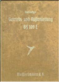 Messerschmitt Bf-109 E  Aircraft  Operate Instructions and Mobilize Instructions  Manual ,    (German Language ) - , Betriebs- und Rustanleitung Me 109 mit Motor DB 601,   1941,