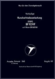 Messerschmitt Bf-109 F aircraft Brief Operating Instruction  Manual , kurzbetriebsanleitung     (German Language ) - , 1941,