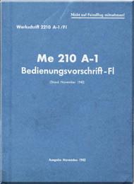 Messerschmitt Me-210 A-1  Aircraft  General   Manual ,    (German Language ) -  Befdienungsborfvhift -F1  , 1942