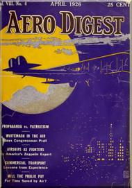 Aero Digest  Aircraft Aviation Magazines April 1926