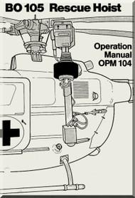 MBB  Messerschmitt - Bolkow - Blohm  BO 105 Operation Manual OPM 104 Rescue Hoist