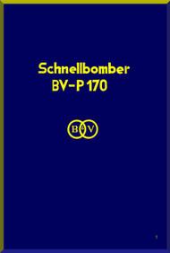 Blohm & Voss BV P-170 Aircraft Technical Manual -  (German Language )