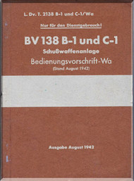 Blohm & Voss BV-138 B-1  C-1 Aircraft Technical Manual -   Schusswaffenanlage (German Language ) - 30 pages - 1942