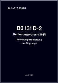 Bucker Bu-131   D-2 Aircraft Handbook  Manual -   Bedienungsvorschrift / Fl, D(Luft)T2552/1, 1941   (German Language )