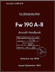 Focke-Wulf  FW 190 A-8   Aircraft  Handbook Manual ,    (English Language ) - D(Luft)T 2190 A-8 , 1944,