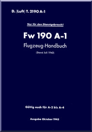 Focke-Wulf  FW 190 A-1 Aircraft  Handbook Manual ,    (German Language ) - D(Luft)T 2190, A-1   Flugzeug Handbuch . 443 pages , 1942,