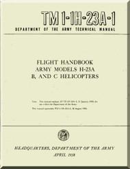 Hiller H-23 A , B , C Helicopter Flight Handbook  Manual - TM 1-1H-23A-1 -