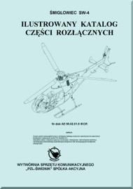 PZL SW-4  Helicopter Rotocraft Illustrated Part Catalog  Manual ( Polish Language )