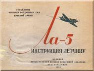 Lavochkin La-5  Aircraft Pilot Manual  ( Russian  Language ) - 1944