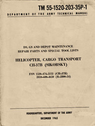 Sikorsky CH-37B Helicopter Cargo Transport Ds, GS and Depot Maintenance Repair Parts and Special Tool Lists  TM 55-1520-203-35P-1