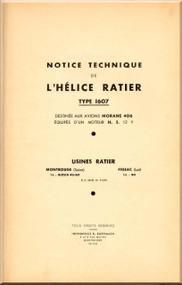 Ratier Propeller Type 1607  / Morane 406 Aircraft Propeller   Manual  ( French Language )