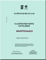 Bristol / Rolls Royce Olympus 593 Aircraft Engine  Illustrated Parts Catalog Maintenance  Manual  ( English Language ) ,