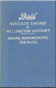 Bristol Hercules   Aircraft Engine Running notes for Pilots  Manual  ( English Language )