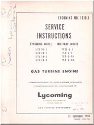 Lycoming  LTC-1B T-53 -L  Turbine Aircraft Engines  Service Instructions Manual  ( English Language )