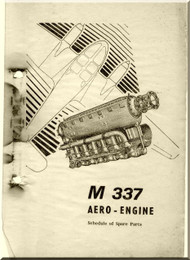 Avia /  Walter Aircraft Engines M 337  Spare Schedule  of Parts  Manual     ( English Language )