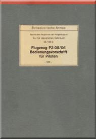 Pilatus P-2 Aircraft  Operating Flight  Manual -  ( German  Language ) - Flugzeug P2--05/06 Bedienungvorscrift fur piloten .