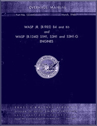Pratt & Whitney  WASP Jr B4 , B5 WASP S3H1, S3H1 and S1H1-G ,  Aircraft Engine Overhaul  Manual