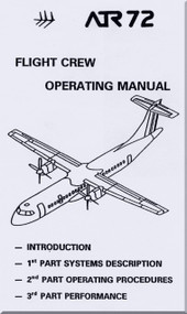 ATR 72 Aircraft  Flight Crew Operating  Manual Vol. 1 , ( English Language )