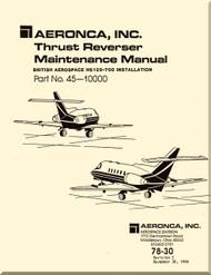 Aeronca  Aircraft Engine Thrust Reverser  System Maintenance   Manual  - 78-30  ( English Language )