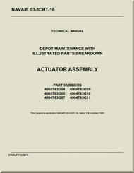 Actuator Assembly Depot  Maintenance with Illustrated Part Breakdown  Manual NAVAIR 03-5CHT-16