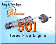 Allison 501 Turbo Prop   Aircraft Engine  Technical Brochure Manual